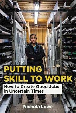 Putting Skill to Work