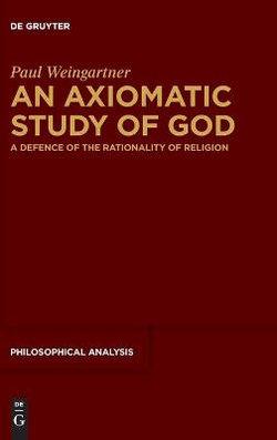 An Axiomatic Study of God