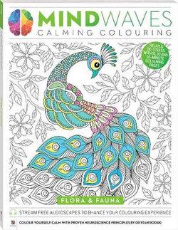 Mindwaves Calming Colouring: Flora & Fauna