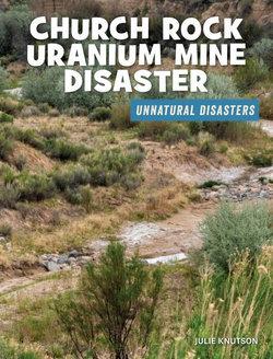Church Rock Uranium Mine Disaster