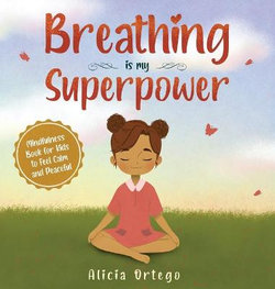 Breathing is My Superpower