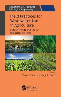 Field Practices for Wastewater Use in Agriculture