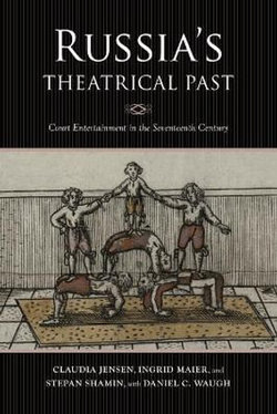 Russia's Theatrical Past