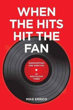 When the Hits Hit the Fan