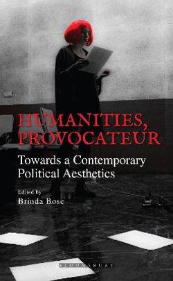 Humanities, Provocateur
