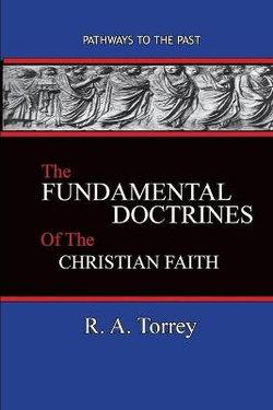 The Fundamental Doctrines of the Christian Faith