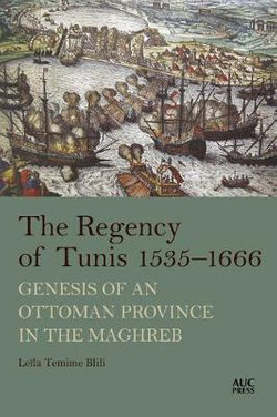 The Regency of Tunis, 1535-1666