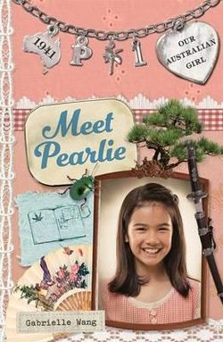 Our Australian Girl: Meet Pearlie (Book 1)