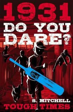 Do You Dare? Tough Times 1931