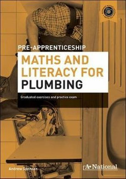 A+ National Pre-apprenticeship Maths and Literacy for Plumbing