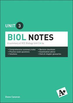 A+ Biology Notes VCE Unit 3
