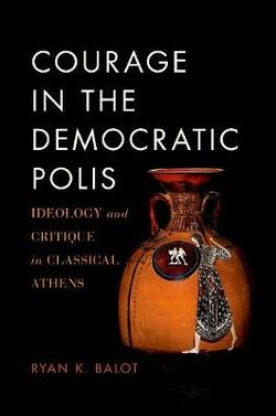 Courage in the Democratic Polis