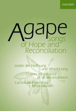Agape: Songs of Hope and Reconciliation