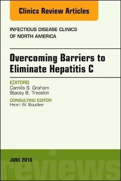 Overcoming Barriers to Eliminate Hepatitis C, an Issue of Infectious Disease Clinics of North America