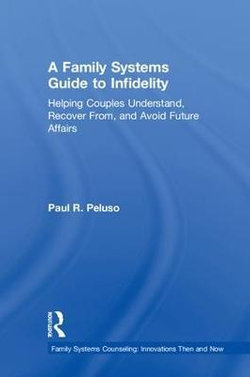 A Family Systems Guide to Infidelity
