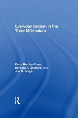 Everyday Sexism in the Third Millennium