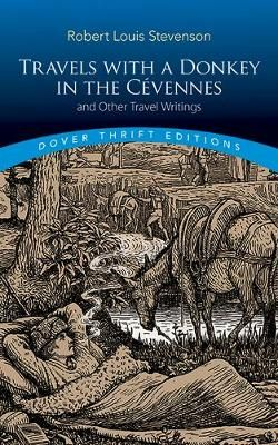 Travels with a Donkey in the Cevennes: and Other Travel Writings