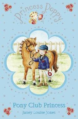 Princess Poppy: Pony Club Princess