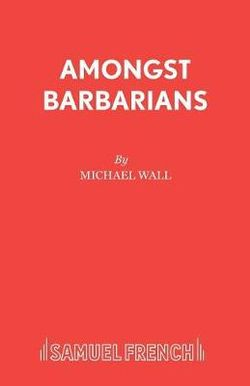 Amongst Barbarians