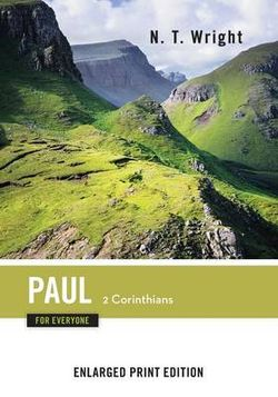 Paul for Everyone: 2 Corinthians-Enlarged Print Edition