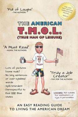 The American T.M.O.L. (True Man Of Leisure)