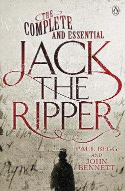 The Complete and Essential Jack the Ripper