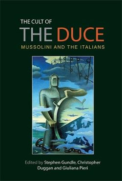 The Cult of the Duce