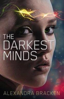 The Darkest Minds (The Darkest Minds, Book 1)