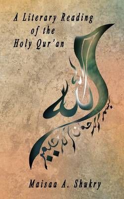 A Literary Reading of the Holy Qur'an