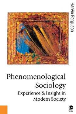 Phenomenological Sociology