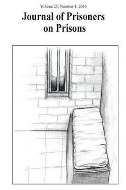 Journal of Prisoners on Prisons, V25 # 1