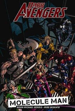 Dark Avengers: Molecule Man Vol. 2