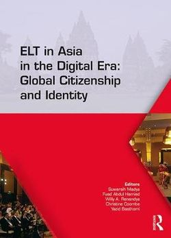 ELT in Asia in the Digital Era: Global Citizenship and Identity