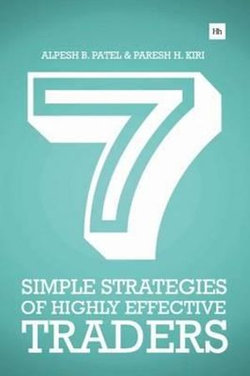 7 Simple Strategies of Highly Effective Traders