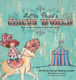 Little Pearl's Circus World