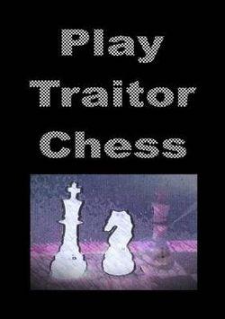 Play Traitor Chess