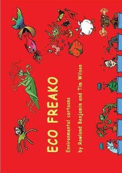 Eco Freako Environmental Cartoons