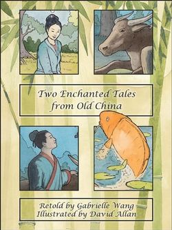 Two Enchanted Tales from Old China