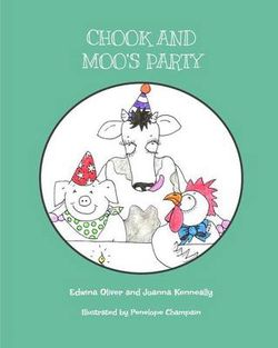 Chook and Moo's Party