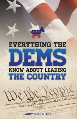 Everything the DEMS Know about Leading the Country