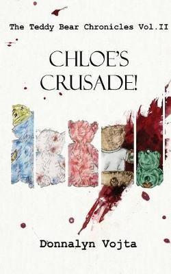Chloe's Crusade!
