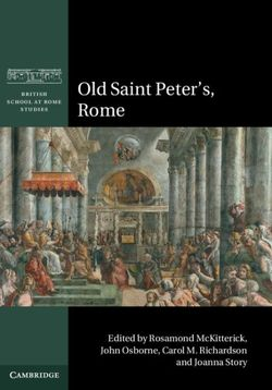 Old Saint Peter's, Rome
