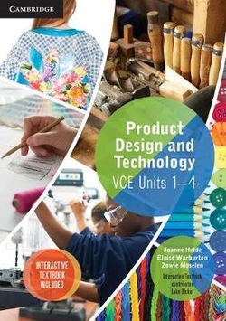 Cambridge VCE Product Design and Technology Units 1-4