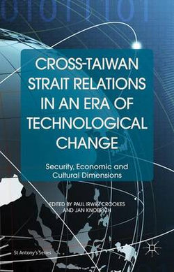 Cross-Taiwan Strait Relations in an Era of Technological Change