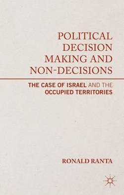 Political Decision Making and Non-Decisions