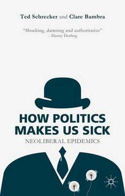 How Politics Makes Us Sick