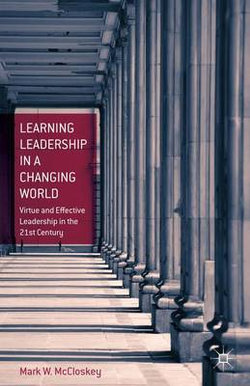 Learning Leadership in a Changing World