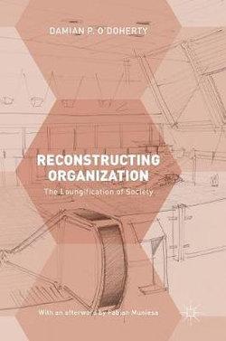 Reconstructing Organization