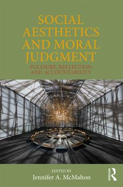 Social Aesthetics and Moral Judgment