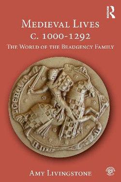 Medieval Lives c. 1000-1292